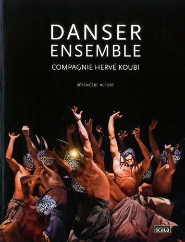 Danser ensemble. Compagnie Hervé Koubi