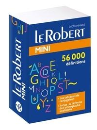 Bérengère Baucher et Laurence Laporte - Le Robert mini - Le plus complet des mini dictionnaires.