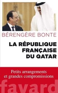 Bérengère Bonte - La République française du Qatar.