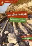 Bérengère Clavé-Papion - La côte basque - De Bayonne à Hendaye.