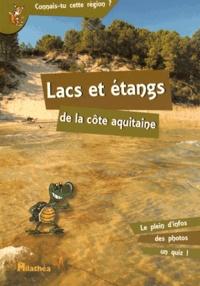 Bérengère Clavé-Papion - Lacs et étangs de la côte aquitaine.