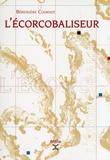 Bérengère Cournut - L'écorcobaliseur.