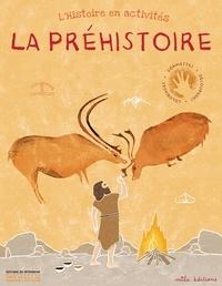 Bérengère Derenne - La Préhistoire.