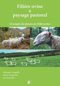 Bérengère Languille et Marie-Claude Bal - Filière ovine et paysage pastoral - L'exemple du plateau de Millevaches.