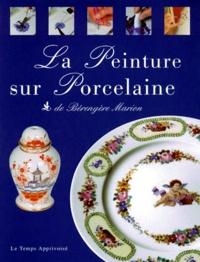 Bérengère Marion - La peinture sur porcelaine.