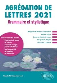 Bérengère Moricheau-Airaud - Grammaire et stylistique Agrégation de lettres 2021 - Etude grammaticale d'un texte de langue française.