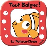 Le Poisson-Clown - Avec un jouet arroseur!.pdf