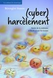 Bérengère Stassin - (Cyber)harcèlement - Sortir de la violence, à l'école et sur les écrans.