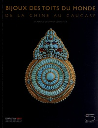 Lemememonde.fr Bijoux des toits du monde - De la Chine au Caucase, collection Ghysels Image