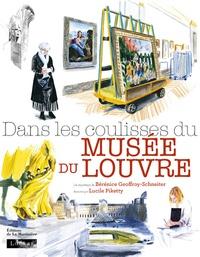 Bérénice Geoffroy-Schneiter et Lucile Piketty - Dans les coulisses du musée du Louvre.