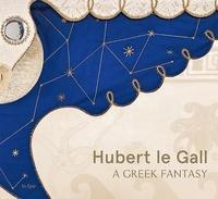 Bérénice Geoffroy-Schneiter - Hubert le Gall - A greek fantasy.
