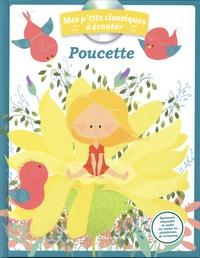 Bergamote et Hans Christian Andersen - Poucette. 1 CD audio