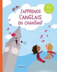Bergamote Trottemenu et Laurence de Maindreville - J'apprends l'anglais en chantant. 1 CD audio