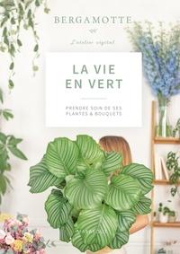 Bergamotte - La vie en vert - Prendre soin de ses plantes et bouquets.