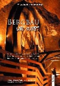Bergbau und Kunst - Teil III: Technische Künste.