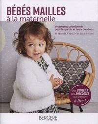 Bergère de France - Bébés maille à la maternelle - Vêtements coordonnés pour les petits et leurs doudous.