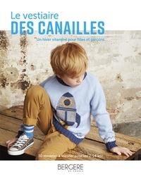 Bergère de France - Le vestiaire des canailles - Un hiver vitaminé pour filles et garçons.