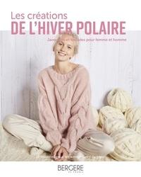 Bergères de France - Les créations de l'hiver polaire - Torsades et jacquard pour femme et homme.