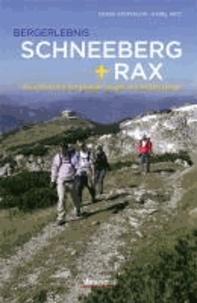 Bergerlebnis Schneeberg + Rax - Die schönsten Bergwanderungen und Klettersteige.
