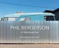Bergerson Phil et Snyder Don - Phil Bergerson - A Retrospective.