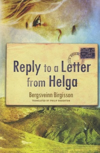 Bergsveinn Birgisson - Reply to a Letter from Helga.