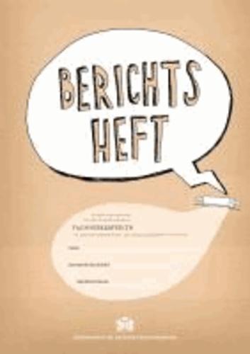 Berichtsheft Fachverkäufer/-in im Lebensmittelhandwerk Bäckerei/Konditorei.