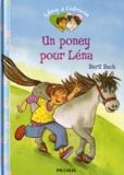 Berit Bach - Un poney pour Léna.