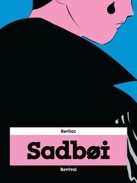 Berliac - Sadboi.