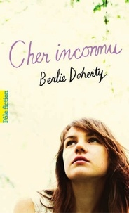 Berlie Doherty - Cher inconnu.