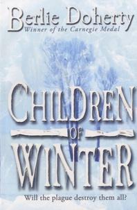 Berlie Doherty - Children of Winter.