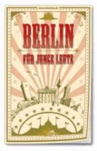 Berlin für junge Leute.