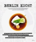 Berlin kocht! - 14 der angesagtesten Kochstars aus Berlin gewähren einen Blick hinter die Kulissen und präsentieren ihre Ideen und besten Rezepte.