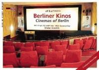 Berliner Kinos - Cinemas of Berlin.