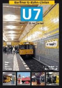 Berliner U-Bahn-Linien: U7 - Quer durch den Westen.