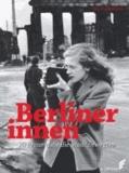 Berlinerinnen - 20 Frauen, die die Stadt bewegten.