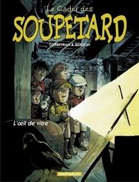 Berlion et Eric Corbeyran - Le cadet des Soupetard Tome 3 : L'oeil de vitre.