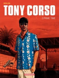 Berlion - Tony Corso Tome 2 : Prime Time.