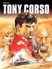 Berlion - Tony Corso Tome 4 : L'affaire Kowaleski.
