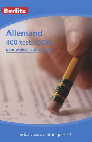 Berlitz - Allemand - 400 tests QCM pour évaluer votre niveau.