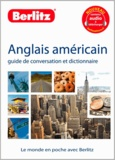 Berlitz - Anglais américain - Guide de conversation et dictionnaire.