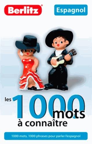 Berlitz - Espagnol - Les 1000 mots à connaître.