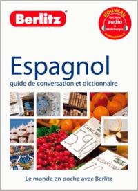Berlitz - Espagnol - Guide de conversation et dictionnaire.