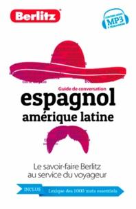 Berlitz - Guide de conversation Espagnol Amérique latine.