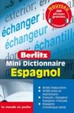 Berlitz - Mini dictionnaire français-espagnol et espagnol-français.