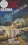 Berma - Un festin de rats.