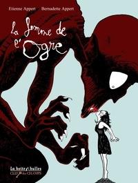 Bernadette Appert et Etienne Appert - La femme de l'ogre.