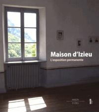 Bernadette Aubert et Pierre-Jérôme Biscarat - Maison d'Izieu - L'exposition permanente.
