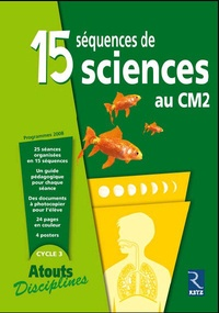 Bernadette Aubry - 15 séquences de sciences au CM2.