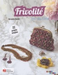 Bernadette Baldelli - Frivolité avec des perles.