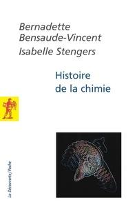 Bernadette Bensaude-Vincent et Isabelle Stengers - Histoire de la chimie.